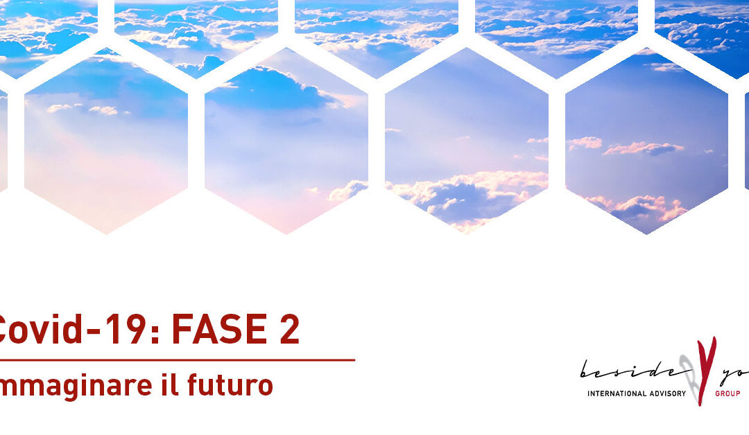 Covid-19: Fase 2 | Immaginare il futuro
